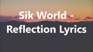 Sik World   Reflection Lyrics