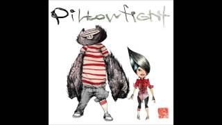 Pillowfight - You're So Pretty