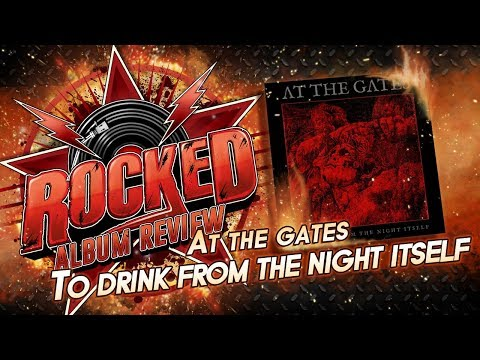At The Gates – To Drink From The Night Itself | Album Review | Rocked