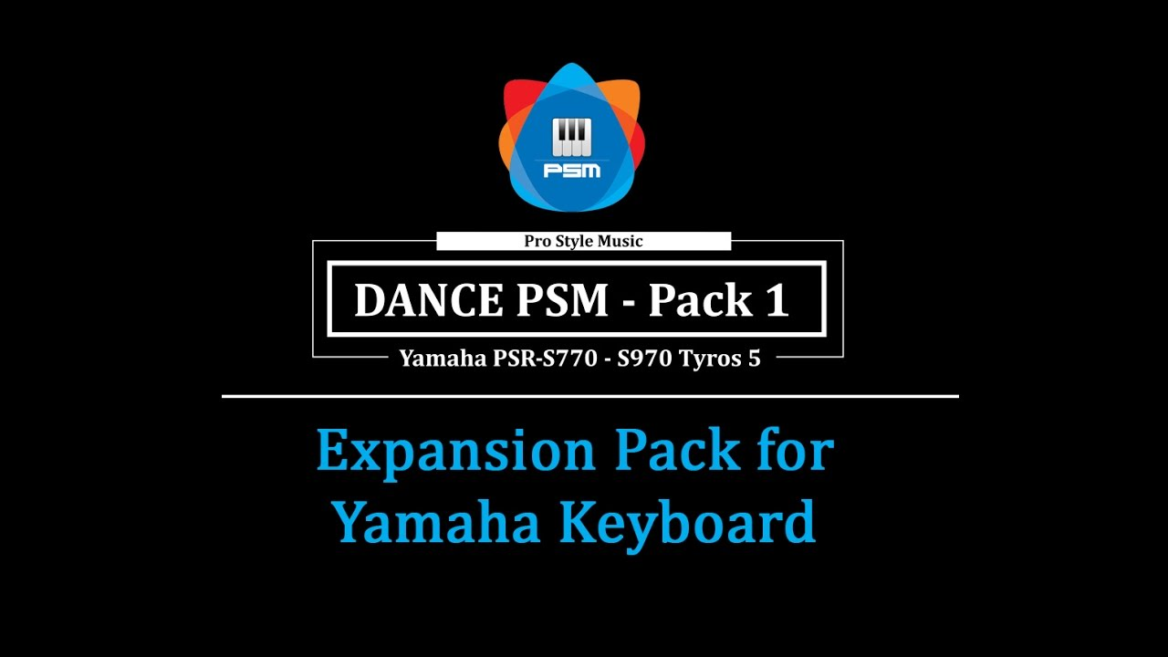 Dance PSM Pack 1 | Tyros 5, S770, S970