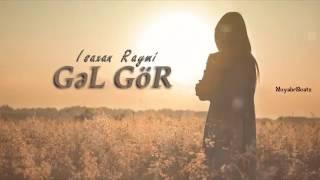 Isaxan Raymi   Gel Gor 2017
