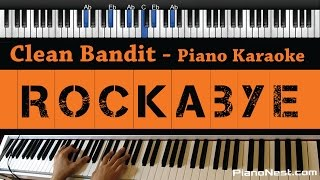 Clean Bandit - Rockabye ft. Sean Paul  Anne-Marie - Piano Karaoke / Sing Along / Cover with Lyrics