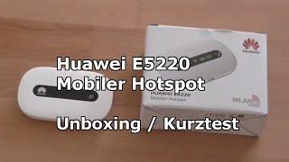 Huawei E5220 Mobiler Hotspot | Unboxing | German |