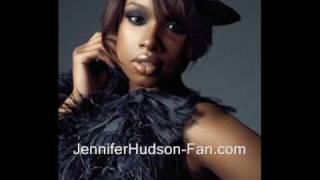 Jennifer Hudson - Love Me Or Let Me Leave