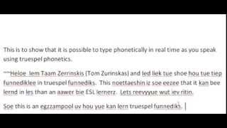 Truespel Talk 2 – Typing in Phonetics