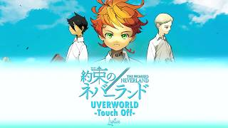 UVERworld - Touch Off (Kan/Rom/Eng Lyrics)|The Promised Neverland OP