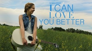 I Can Love You Better - Dixie Chicks (Gloria Digby Cover)