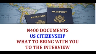 N400 DOCUMENTS for U.S. CITIZENSHIP