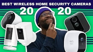 The Best Wireless Home Security Cameras of 2020