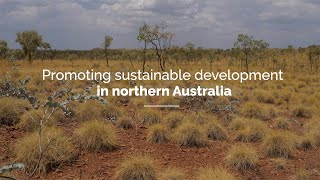 Promoting sustainable development in northern Australia