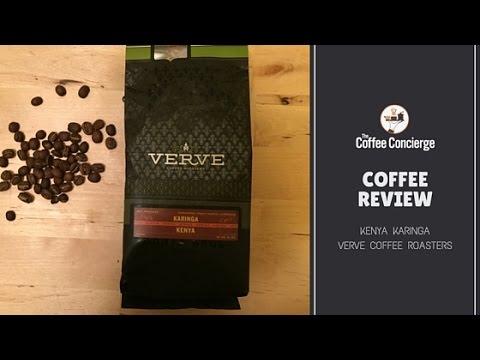 Coffee Review: Verve Coffee Roasters - Kenya Karinga