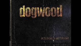 Dogwood - Building a Better Me, Great Literature & The Good Times  (Demo Length Versions)