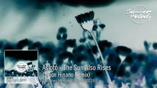 Asioto - The Sun Also Rises (Shion Hinano Remix) [SMLD001R Preview]