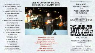 "The Notting Hillbillies ""One Way Gal"" 1990 Dominion Theatre [AUDIO ONLY]"