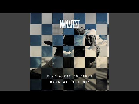 Find a Way to Fight (Doug Weier Remix)