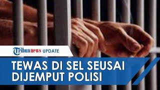 Tahanan Tewas di Sel Tahanan setelah Dijemput Paksa Polisi, Keluarga Kaget saat Buka Kain Kafan