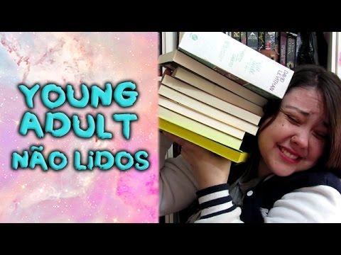 Young Adults não lidos da estante - 2017