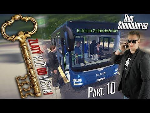 ZLATÝ KLÍČ OD MĚSTA! | Bus Simulator 16 #10