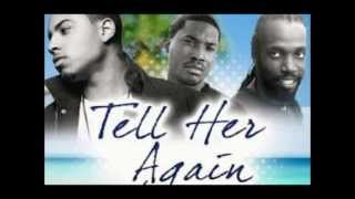 Sterling Simms Ft. Meek Mill & Mavado - Tell Her Again (Remix)