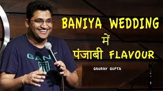 Baniya Wedding Mein Punjabi Flavour | Stand Up Comedy by Gaurav Gupta