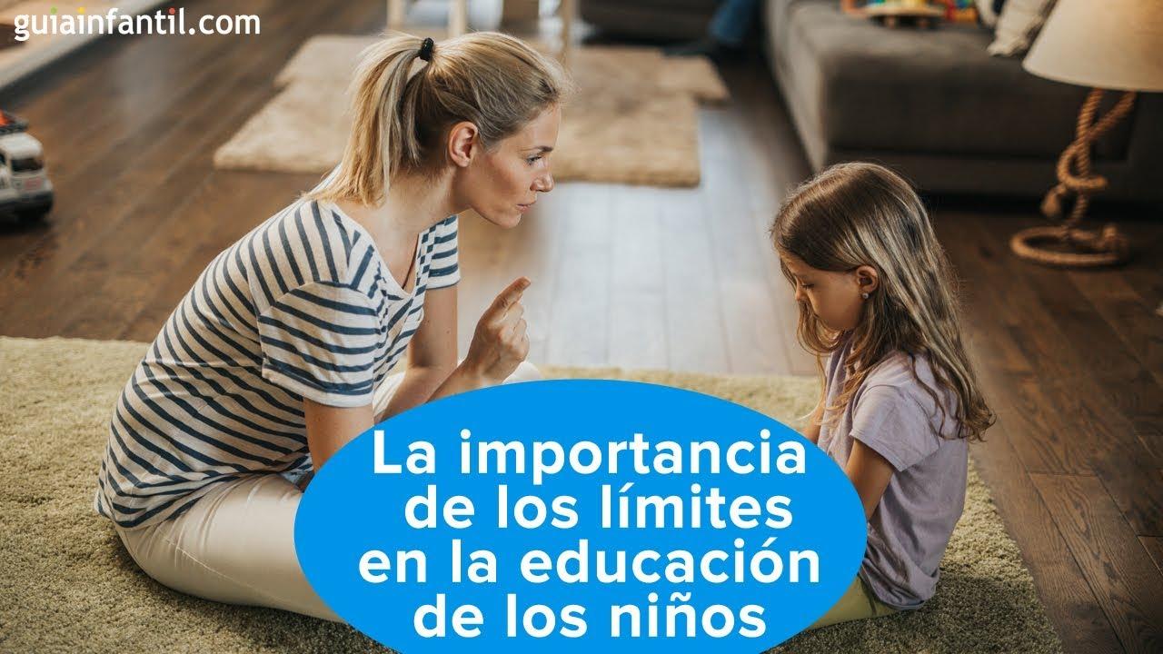 La importancia de los límites en la educación de los niños | #ConectaConTuHijo