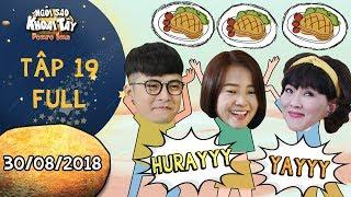 Ngôi sao khoai tây tập 19 full: Mẹ con Tam Triều Dâng mừng húm vì được Gin Tuấn Kiệt bao ăn nhà hàng