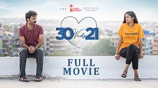30 Weds 21 Full Movie | Girl Formula | Chai Bisket