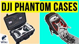 10 Best DJI Phantom Cases 2020