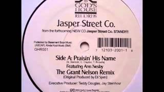 Ann Nesby & Jasper Street Co. - Praisin' His Name (Grant Nelson Remix)