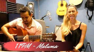 Maluma   11 PM (Cover By Katarina & Samuel)