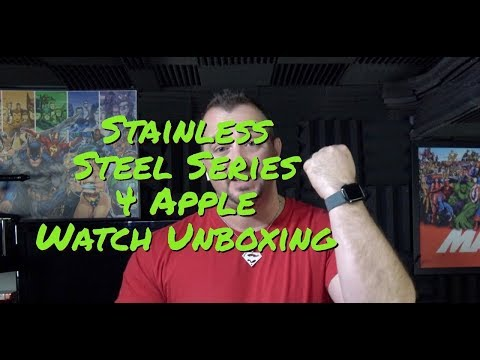 Stainless Steel Series 4 Apple Watch Unboxing
