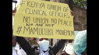 Return to work: Clinical Officers to sign deal with government