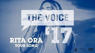 Rita Ora - Your Song | The Voice '17