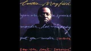 CURTIS MAYFIELD WHEN YOU USED TO BE MINE』