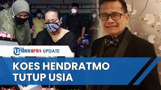 Koes Hendratmo Ditemukan Meninggal di Rumahnya yang Terkunci, Ketua RT Ungkap Kondisi sebelum Wafat
