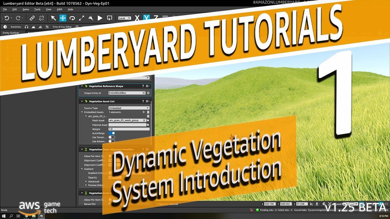 Learn to Build with Dynamic Vegetation | Lumberyard Tutorial 2020.22