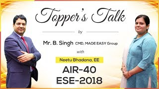 ESE/IES 2018 | Neetu Bhadana (EE, AIR 40) – MADE EASY Student | Toppers Talk with Mr. B Singh