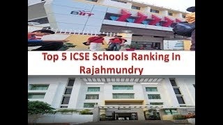 Top 5 ICSE Schools Ranking In Rajahmundry