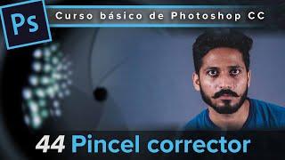 44. Pincel corrector (Curso básico de Photoshop CC)