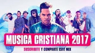 Nueva Música Cristiana Urbana ★Estrenos 2017★