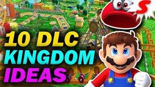 10 DLC Kingdom Ideas for Super Mario Odyssey