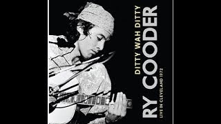 RY COODER - YOU'RE GONNA NEED SOMEBODY ON YOUR BOND