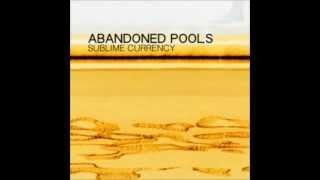 Abandoned Pools  - Sublime Currency (1GiantShadow remix)