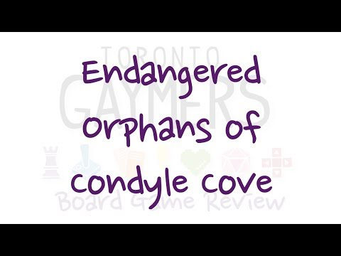 Toronto Gaymers Board Game Review - Endangered Orphans of Condyle Cove