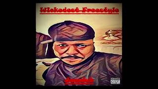 Wickedest (Freestyle) Lyric Video