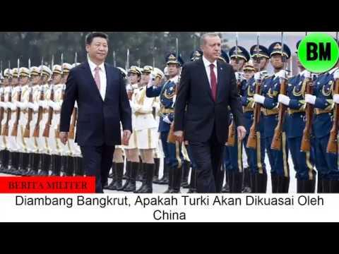 Berita Militer, Hancurnya Kejayaan Erdogan, Apakah Turki Akan Dikuasai Oleh China