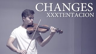 Changes - XXXTENTACION - Cover (Violin)