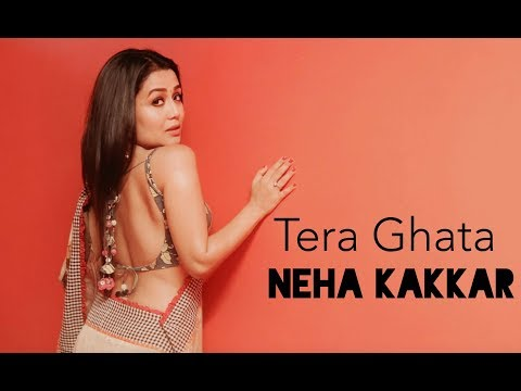 Download Tera Ghata - Neha Kakkar HD Mp4 3GP Video and MP3