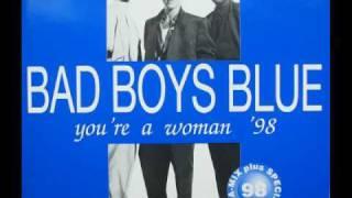 Bad Boys Blue - You're A Woman (extended Rap Remix)