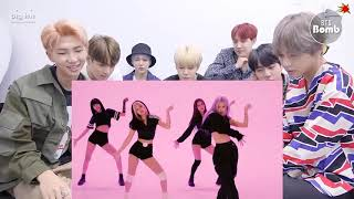 BTS Reaction BLACKPINK - 'How You Like That' DANCE PracticeB